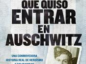 hombre quiso entrar Auschwitz.- Dennis Avey Broomby