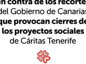 posiciono públicamente contra recortes Gobierno Canarias provocan cierres proyectos sociales Cáritas Tenerife. Personas Primero.