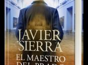 maestro Prado, nuevo libro Javier Sierra