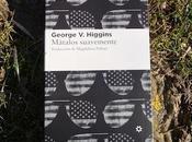 Mátalos suavemente, George Higgins