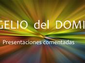 EVANGELIO DOMINGO. Evangelio Misa Domingo