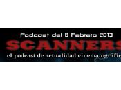 Estrenos Semana Febrero 2013 Podcast Scanners
