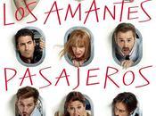 """Nuevo cartel """"Los amantes pasajeros"""""""
