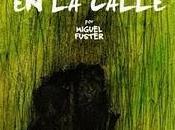 Miguel Fuster: años calle'