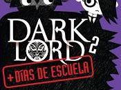 Reseña: Dark Lord. días escuela Jamie Thomson