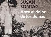 'Ante dolor demás', Susan Sontag