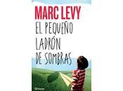 pequeño ladrón sueños Marc Levy