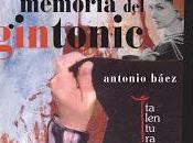 memoria gintonic, Antonio Báez