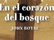 corazón bosque John Boyne