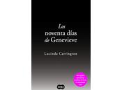 noventa días Genevieve. Lucinda Carrington