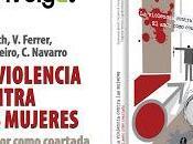 """Entrevista autoras libro: violencia contra mujeres. amor como coartada"""""""