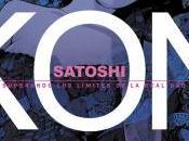 Universos implosión: Satoshi Kon. Superando límites realidad