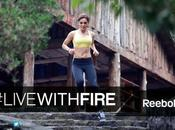 "Reebok lanza ""Live With Fire"""