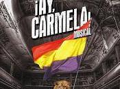 ¡Ay, Carmela! Musical llega Madrid