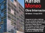 """Rafael Moneo Obra Internacional"" Eventos Aragonia"