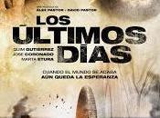 ÚLTIMOS DÍAS, (España, 2013) Catastrófico