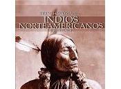 Breve historia indios norteamericanos Gregorio Doval