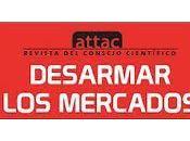 ATTAC radicaliza estrategia contra mercados, democracia movilización ciudadana.