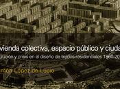 #DebatesUrbanos: Presentación nuevo libro Ramón López Lucio