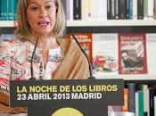 Todo sobre Noche Libros Madrid Abril #nochedeloslibros