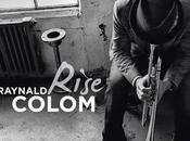 Raynald Colom Rise (2012)