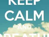 Keep calm breathe