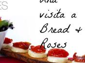 Bread Roses