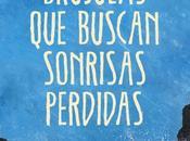 Brújulas buscan sonrisas perdidas. Albert Espinosa