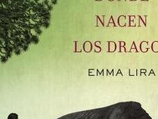 Búscame donde nacen dragos Emma Lira
