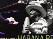 Ernán López-Nussa Habana Report