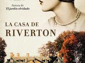 "Miércoles lectura: casa Riverton"""