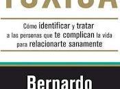 "GENTE TÓXICA ""Bernardo Stamateas"""