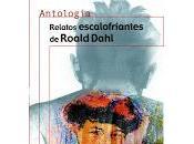 """""""Relatos escalofriantes"""" Roald Dahl (2000)"""