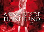 'Anna desde infierno', secuela Anna vestida sangre Kendare Blake