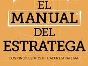 manual estratega: cinco estilos hacer estrategia