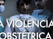 ¿Qué violencia obstétrica? ¿Puede prevenirse?