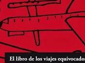 libro viajes equivocados Clara Obligado