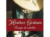 Tiempo rebeldes Heather Graham