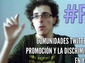 #FLY, Comunidades twitteras promoción discriminación YouTube