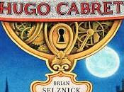 Reseña: invención Hugo Cabret Brian Selznick