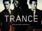 Trance (Danny Boyle, 2.013)
