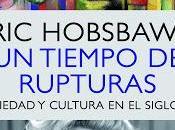 Eric Hobsbawm. tiempo rupturas