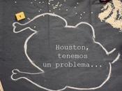 Houston, tenemos problema.