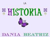 historia Dania Beatriz