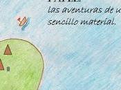 Gramos papel: aventuras sencillo material- Juan Gabriel Rescalvo Somoza