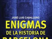 Enigmas historia Barcelona