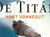 sirenas Titán. Kurt Vonnegut