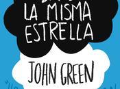 """Bajo Misma Estrella """"John Green"""" (Reseña"""