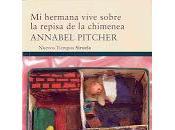 """Lectura Agosto: hermana vive sobre repisa chimenea"""" Annabel Pitcher"""