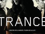 """Trance"" (Danny Boyle, 2013)"